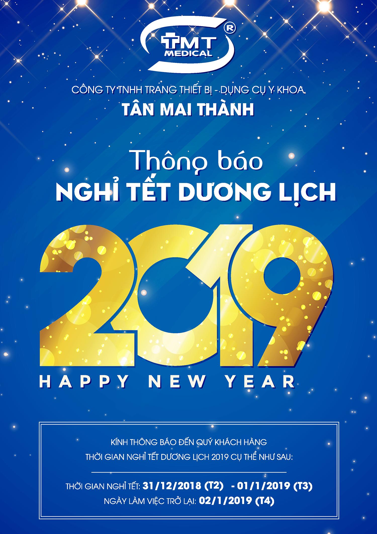 Lịch nghỉ Tết Dương lịch 2019 công ty Tân Mai Thành