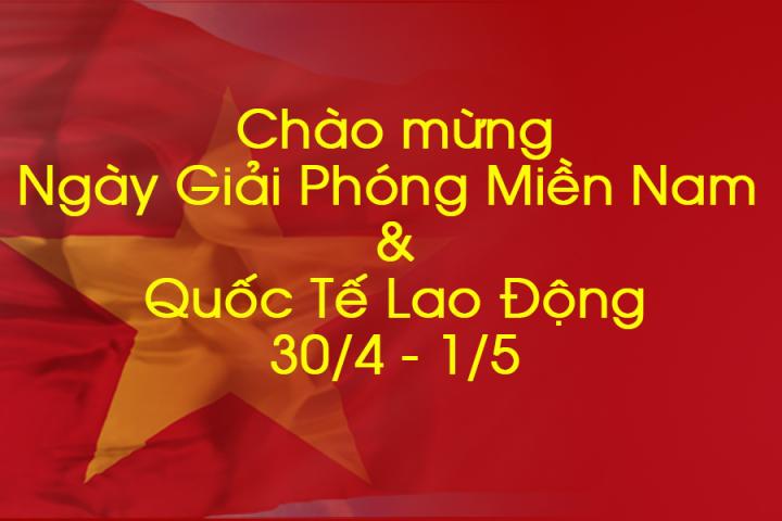 nghi le giai phong mien nam 30 4 va quoc te lao dong 1 5 720x480 - Thông báo Lịch nghỉ Lễ 30/4 và 1/5