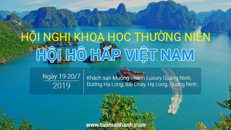 Hội nghị khoa học thường niên 2019 - Hội hô hấp Việt Nam